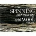 Spinning and weaving with wool - simmons